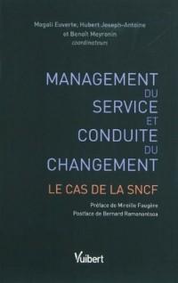 Management du service et conduite du changement : le cas de la SNCF
