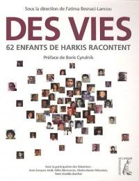 Des vies. 62 enfants d'harkis racontent