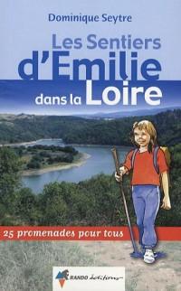 Les sentiers d'Emilie dans la Loire