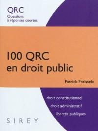 100 QRC en droit public : Questions à réponses courtes