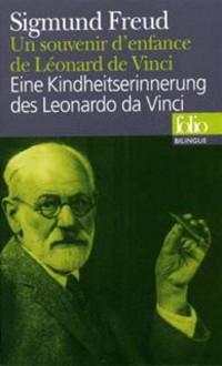 Un souvenir d'enfance de Léonard de Vinci / Eine Kindheitserinnerung des Leonardo da Vinci (édition bilingue)