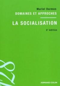 La socialisation: Domaines et approches