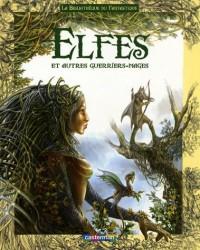 Elfes et autres guerriers mages