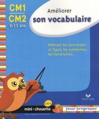 Améliorer son vocabulaire CM1-CM2 : 9-11 ans
