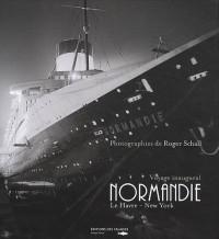 Le Normandie voyage inaugural