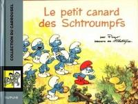 Caroussel 10 Petit Canard des Scthroumpfs (le)