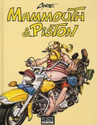 Mammouth & Piston : Intégrale, Tomes 1 à 3