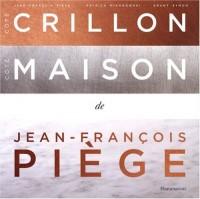Côté Crillon, Côté Maison