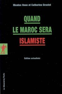 Quand le Maroc sera islamiste