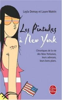 Les Pintades à New York : Chronique de la vie des New-Yorkaises, leurs adresses, leurs bons plans