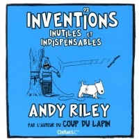92 inventions inutiles et indispensables