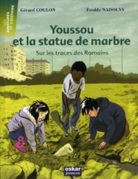 Youssou et la statue de marbre : Sur les traces des romains