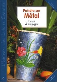 Peindre sur métal : Un air de métal