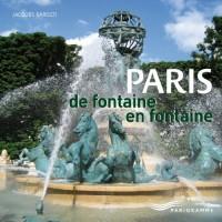 Paris de fontaine en fontaine