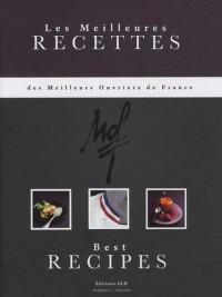 Les meilleures recettes des meilleurs ouvriers de France : Edition bilingue français-anglais