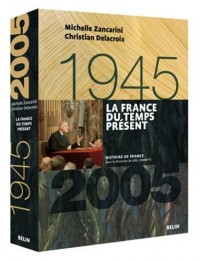 La France du temps présent, 1945-2005