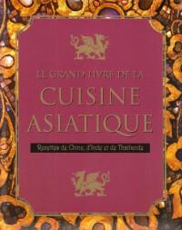 Le grand livre de la cuisine asiatique
