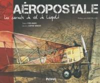 Aéropostale, les carnets de vols de Léopold