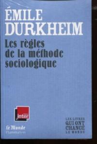 Les Regles de la Methode Sociologique (Monde)