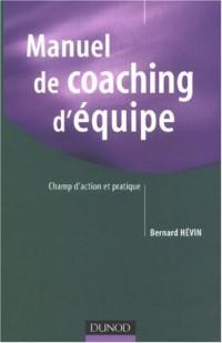 Manuel de coaching d'équipe : Champ d'action et pratique
