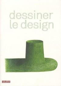 Dessiner le design