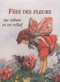 Fées des fleurs de Cicely Mary Barker au ruban et en relief