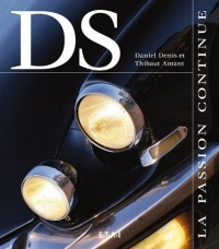 Citroën DS : La passion continue