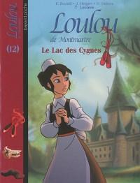 Loulou de Montmartre, Tome 12 : Le Lac des Cygnes
