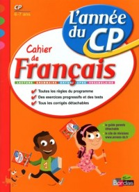 Cahier de français CP : L'année du CP