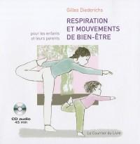 Respiration et mouvements de bien-être pour les enfants et leurs parents (1CD audio)