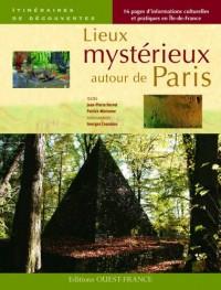 Lieux mystérieux autour de Paris