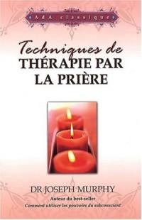 Techniques de thérapie par la prière