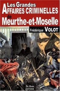 Meurthe-et-Moselle Grandes Affaires Criminelles