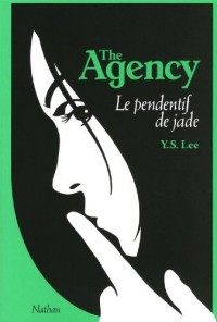 The Agency, Tome 1 : Le pendentif de jade
