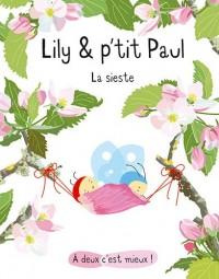 Lily & p'tit Paul : La sieste