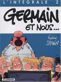 Intégrale Germain et nous, tome 2