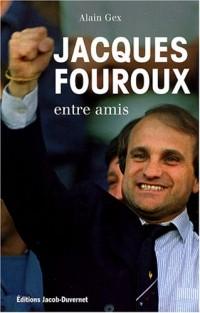 Jacques Fouroux : Entre amis