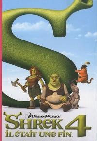 Shrek 4 - Le roman du film