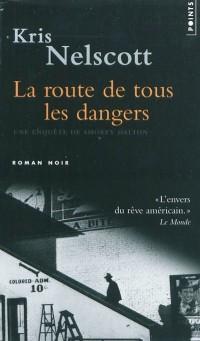 La Route de tous les dangers