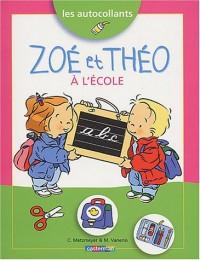 Les autocollants : Zoé et Théo à l'école