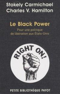 Le Black Power : Pour une politique de libération aux Etats-Unis