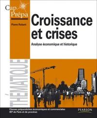 Croissance et crises : Analyse économique et historique