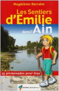 Les sentiers d'Emilie dans l'Ain : 25 Promenades pour tous