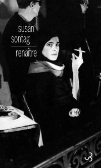 Renaître : Journaux et carnets (1947-1963)