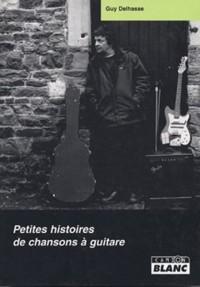 Petites Histoires de Chansons a Guitare