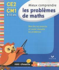Mieux comprendre les problèmes de maths CE2-CM1 : 8-10 ans