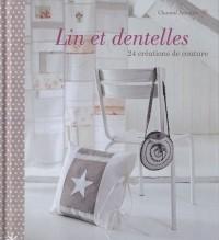 Lin et dentelles : 24 créations de couture