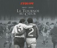 Le Tournoi au Coeur : 1910-2010