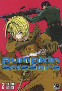 Pumpkin Scissors Vol.2