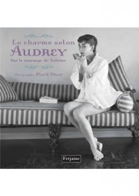 Le charme selon Audrey sur le tournage de Sabrina